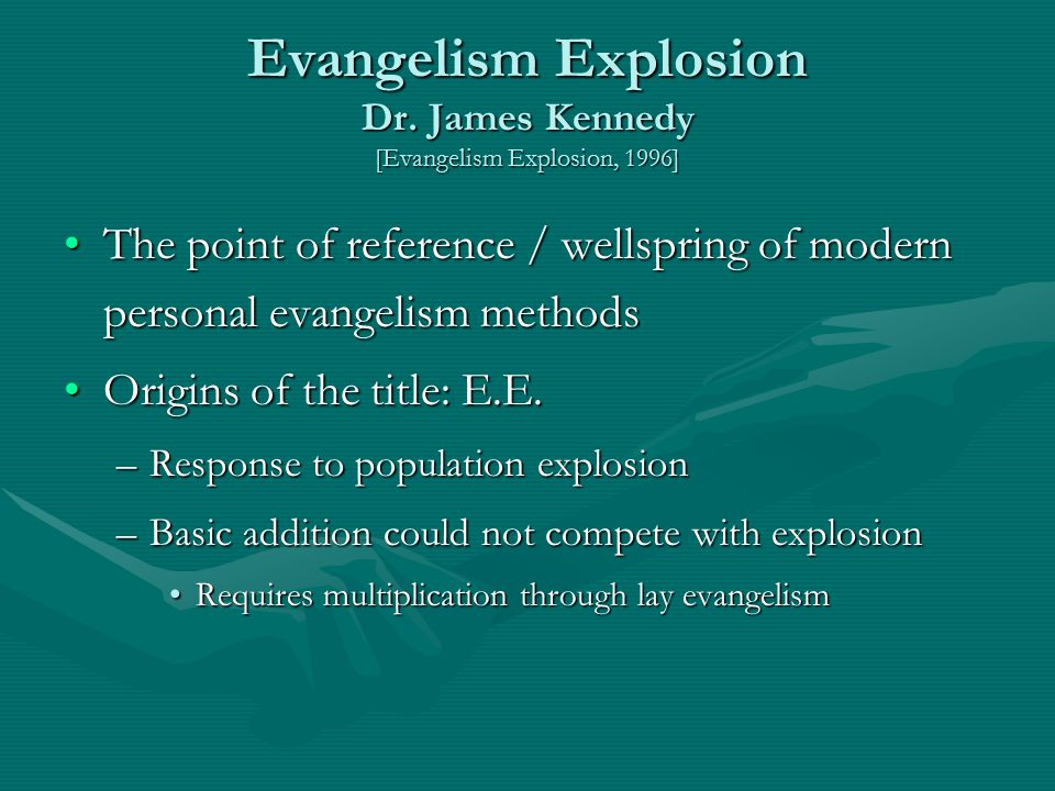 Evangelism Explosion Dr. James Kennedy [Evangelism Explosion, 1996]